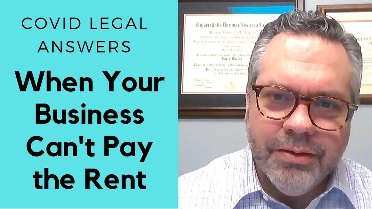 Covid Legal: What If My Business Can't Pay the Rent?